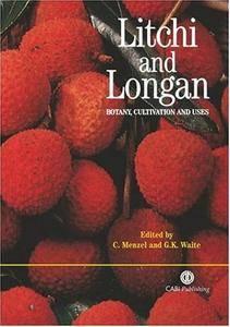 Litchi and Longan: Botany, Production and Uses