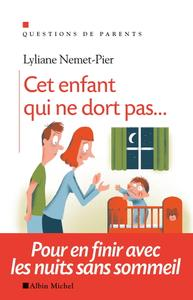 """Lyliane Nemet-Pier, """"Cet enfant qui ne dort pas... : Pour en finir avec les nuits sans sommeil"""""""
