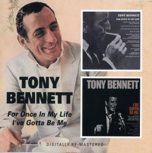 Tony Bennett - For Once In My Life (1967) & I've Gotta Be Me (1969) [2009, Remastered Reissue] *Re-Up*