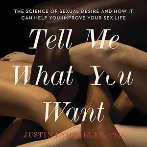 Tell Me What You Want [Audiobook]