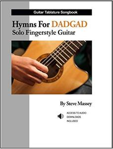 Hymns For DADGAD Solo Fingerstyle Guitar (Hymns For DADGAD Guitar)