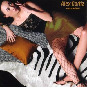 Alex Cortiz - Make Believe (2001)