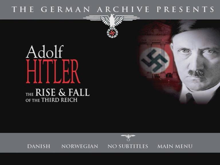 Adolf Hitler: The Rise & Fall Off The Third Reich. From the German Archiv. Volume 1 (1939-1945)