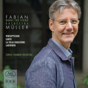 Ruben Gazarian, Willi Zimmermann - Fabian Müller Works for String Orchestra (2019)