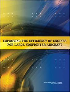Improving the Efficiency of Engines for Large Nonfighter Aircraft