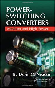 Power-Switching Converters: Medium and High Power [Repost]