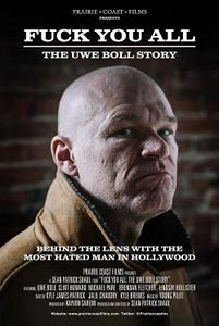 F*** You All: The Uwe Boll Story (2018)