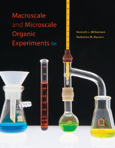 """Macroscale and Microscale Organic Experiments"" by Kenneth L. Williamson, Katherine M. Masters"