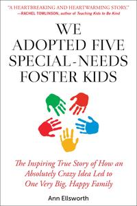 We Adopted Five Special Needs Foster Kids