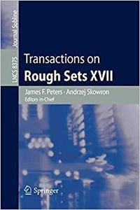 Transactions on Rough Sets XVII (Repost)