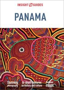 Insight Guides Panama (Travel Guide eBook) (Insight Guides)