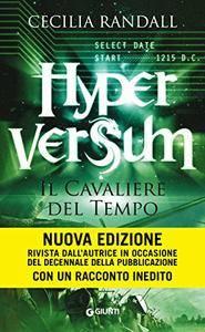 Cecilia Randall - Hyperversum Vol. 3 - Il Cavaliere del Tempo