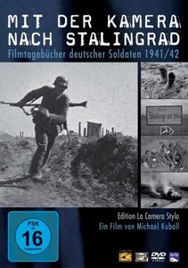 Mit der Kamera nach Stalingrad (2009)