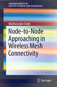 Node-to-Node Approaching in Wireless Mesh Connectivity (Repost)