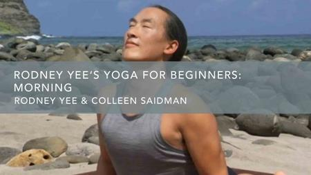 Rodney Yee Rodney Yee's Yoga for Beginners: Morning