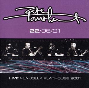 Pete Townshend - Live > La Jolla Playhouse 2001, June 22 (2001) {2CD Set Eel Pie EPR014-1/2}