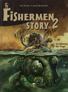 Fishermen Story - Tome 2