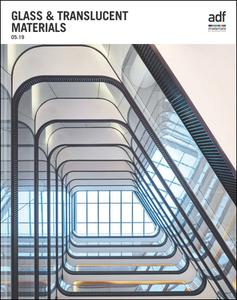 Architects Datafile (ADF) - Glass & Translucent Materials (Supplement - May 2019)