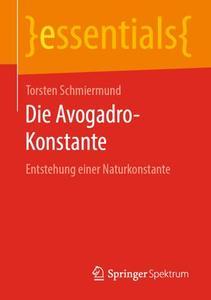 Die Avogadro-Konstante: Entstehung einer Naturkonstante