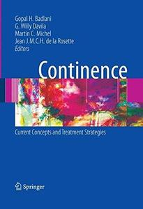Continence: Current Concepts and Treatment Strategies