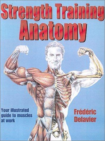 Strength Training Anatomy by Frederic Delavier