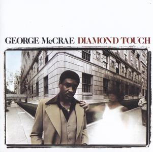 George McCrae - Diamond Touch (1976) {2013 Remastered & Expanded Reissue - Big Break Records CDBBR 0210}