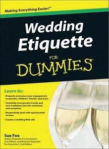 Wedding Etiquette For Dummies (repost)