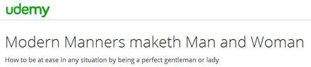 Modern Manners maketh Man and Woman