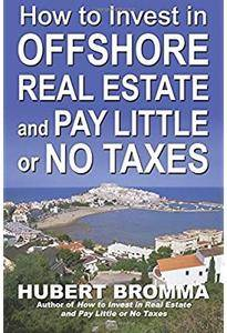 How to Invest In Offshore Real Estate and Pay Little or No Taxes [Repost]
