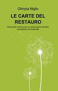 LE CARTE DEL RESTAURO