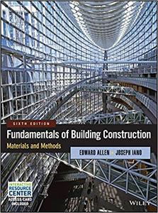 Fundamentals of Building Construction: Materials and Methods 6th Edition