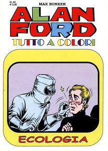Alan Ford Tutto A Colori - Volume 40 - Ecologia