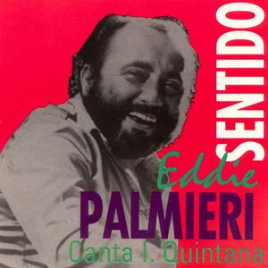 Eddie Palmieri - Sentido (1973) {Coco Records-- Musical Productions Digital Issue rel 2006}