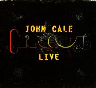 John Cale - Circus Live (2006) Re-Up