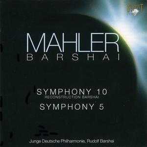 Junge Deutsche Philharmonie, Rudolf Barshai - Mahler: Symphony No. 10 & No. 5 (2003)