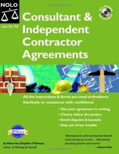 Stephen Fishman, «Consultant And Independent Contractor Agreements», 5th Edition