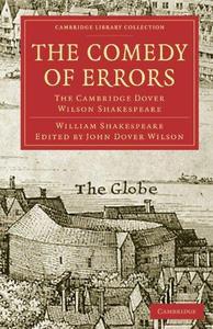 The Cambridge Dover Wilson Shakespeare, Volume 05: The Comedy of Errors