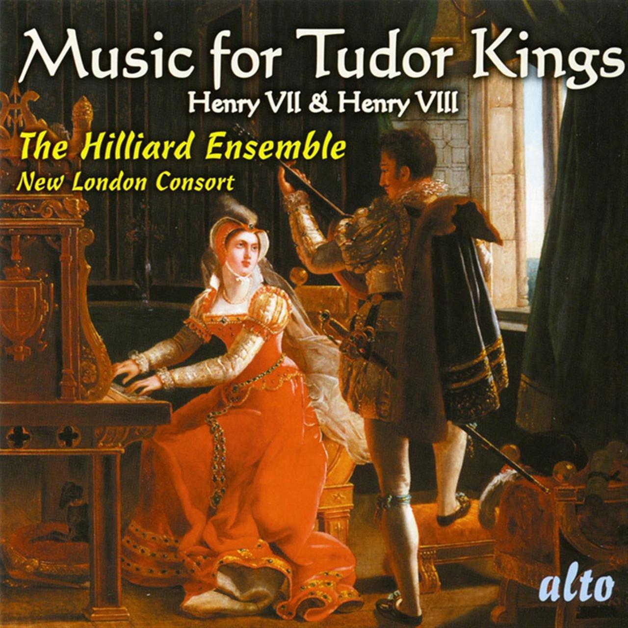 The Hilliard Ensemble - Music For Tudor Kings: Henry Vii & Viii (2007)