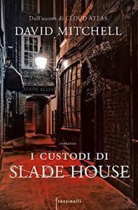 David Mitchell - I custodi di Slade House