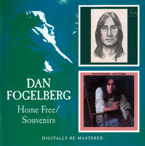 Dan Fogelberg - Home Free (1972) + Souvenirs (1974) 2 CD Set, Remastered 2006