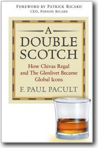 F. Paul Pacult, «A Double Scotch: How Chivas Regal and The Glenlivet Became Global Icons»