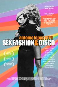 Antonio Lopez 1970: Sex Fashion And Disco (2017)