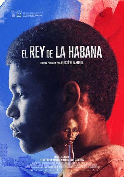 El rey de La Habana / The King of Havana (2015)