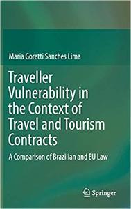 Traveller Vulnerability in the Context of Travel and Tourism Contracts: A Comparison of Brazilian and EU Law