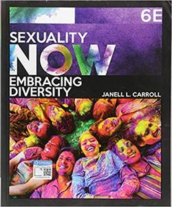 Sexuality Now: Embracing Diversity Ed 6