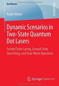 Dynamic Scenarios in Two-State Quantum Dot Lasers: Excited State Lasing, Ground State Quenching, and Dual-Mode Operation