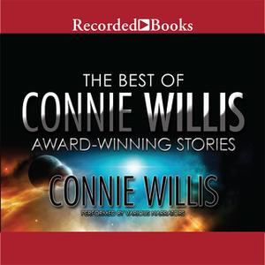 «The Best of Connie Willis» by Connie Willis