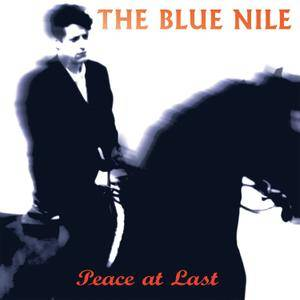 The Blue Nile - Peace At Last (Deluxe Edition) (1996/2014) [Official Digital Download]