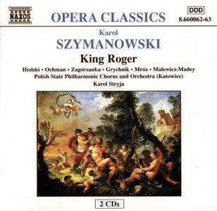 A 20th Century Opera Collection - Karol Szymanowski - Król Roger (King Roger)
