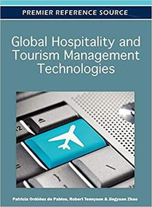 Global Hospitality and Tourism Management Technologies (Repost)
